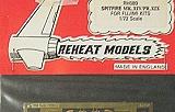 REHEAT MODELS 1/72 Supermarine Spitfire MkXIV-XIX